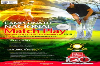 Match Play 2018-Mayan Golf Club Centenario